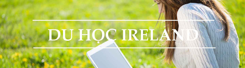Ireland thay đổi chính sách nhập cư và cải cách đảm bảo chất lượng cho sinh viên quốc tế.