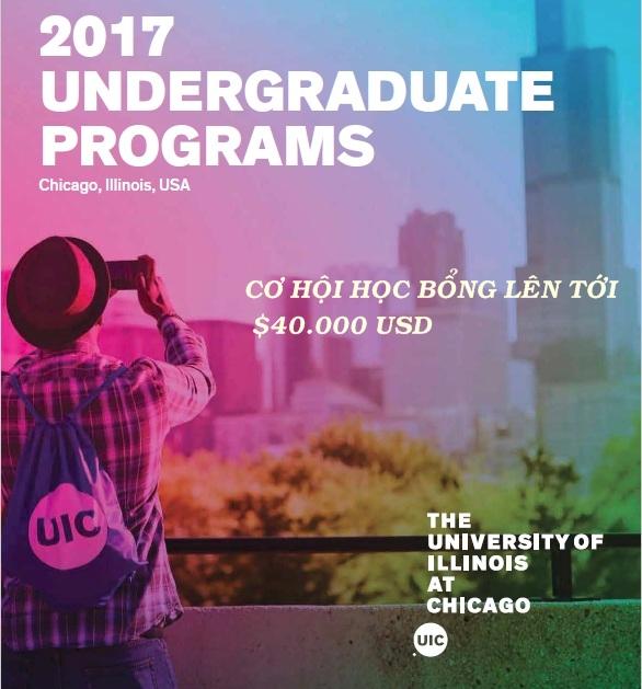 CƠ HỘI HỌC BỔNG LÊN TỚI $40.000 USD TẠI TRƯỜNG ĐH ILLINOIS – CHICAGO